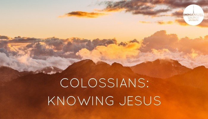 COLOSSIANS_KNOWING JESUS SOLILOQUY