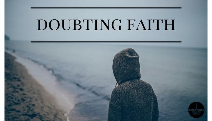 doubting faith SOLIOQUY